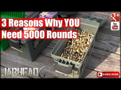 , title : '3 Reasons Why YOU Need 5000 Rounds'