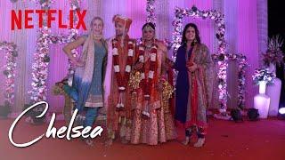 Video Chelsea Attends an Indian Wedding | Chelsea | Netflix MP3, 3GP, MP4, WEBM, AVI, FLV Oktober 2018