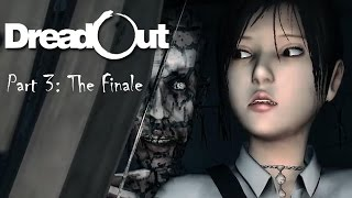 Dreadout Part 03 - The Finale (Halloween 2014) | Too Much Gaming