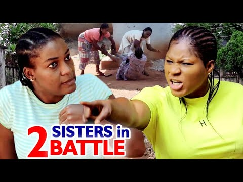 2 Sisters In A Battle Full Movie - Destiny Etico 2020 Latest Nigerian Nollywood Movie Full HD