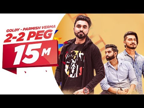 Video 2-2 Peg (Full Video) | Goldy Desi Crew | Parmish Verma | Latest Punjabi Song 2018 | Speed Records download in MP3, 3GP, MP4, WEBM, AVI, FLV January 2017