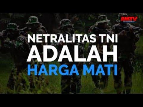 Netralitas TNI Adalah Harga Mati