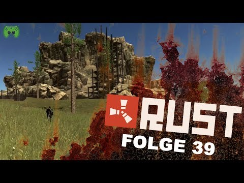 RUST # 39 - Die Loottruppe «» Let's Play RUST Together | HD