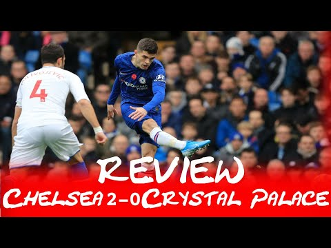 PALACE REVIEW: Chelsea 2-0 Crystal Palace | ANOTHER POOR DISPLAY IN ATTACK