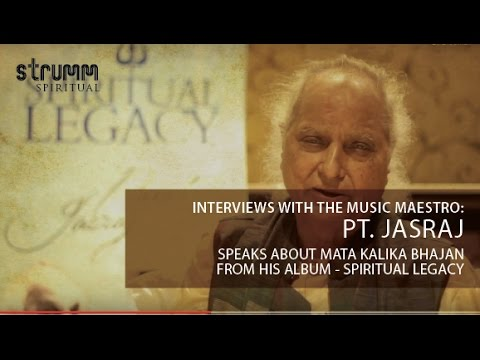 Video Pt. Jasraj speakes about Mata Kalika Bhajan from his album - Spiritual Legacy download in MP3, 3GP, MP4, WEBM, AVI, FLV January 2017