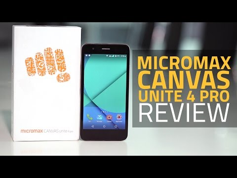 Micromax Canvas Unite 4 Pro Review
