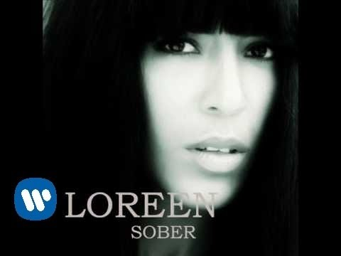 "LOREEN ""Sober"" (2011)"