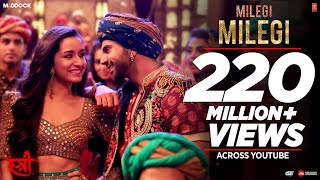 Video Milegi Milegi Video Song |  STREE | Mika Singh | Sachin-Jigar | Rajkummar Rao, Shraddha Kapoor MP3, 3GP, MP4, WEBM, AVI, FLV November 2018