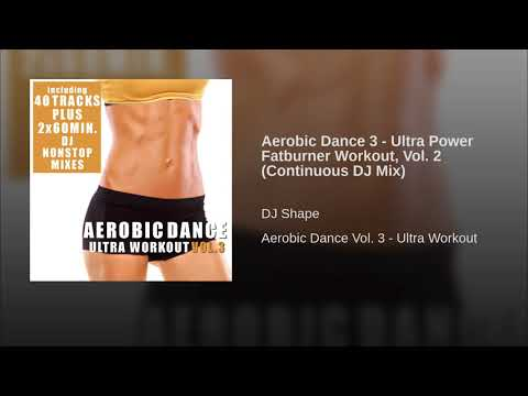 Fat burner - Aerobic Dance 3 - Ultra Power Fatburner Workout, Vol. 2 (Continuous DJ Mix)