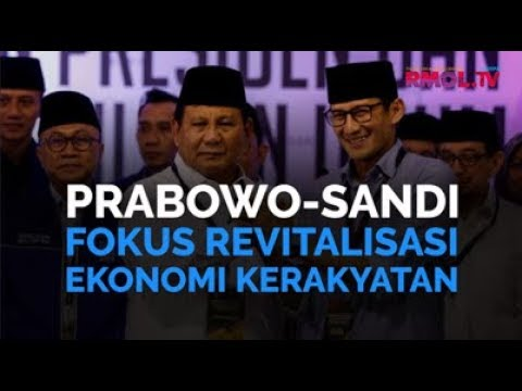 Prabowo-Sandi Fokus Revitalisasi Ekonomi Kerakyatan