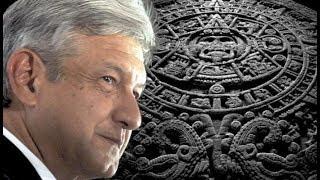 La profecía AZTECA de AMLO, será el primer gobernante de la NUEVA ERA