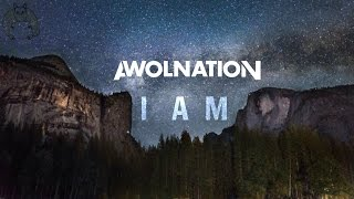 AWOLNATION - I Am (AUDIO + LYRICS)
