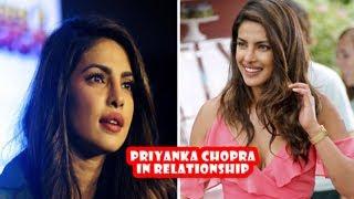 Priyanka Chopra In Relationship