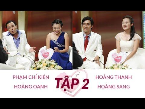 Chí Kiên - Hoành Oanh và Hoàng Thanh - Hoàng Sang | Vợ Chồng Son | Tập 2 | 11-Jan-14