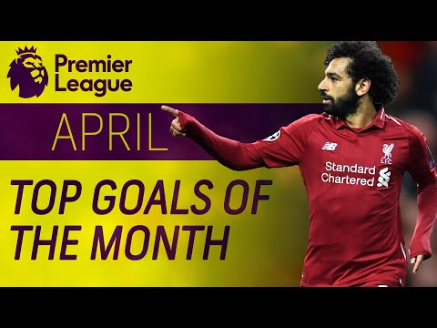 Top 20 Premier League goals of April | NBC Sports
