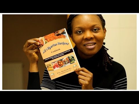 All Nigerian Recipes Cookbook (on Amazon, Lagos, Abuja, Port Harcourt)