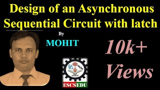 DLD-108: Design of an Asynchronous Sequential Circuit with latch