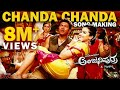 Chanda Chanda (Song Making Video) | Puneeth Rajkumar, Rashmika Mandanna | A. Harsha