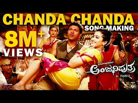 Video Anjaniputhraa - Chanda Chanda (Song Making Video) | Puneeth Rajkumar, Rashmika Mandanna | A. Harsha download in MP3, 3GP, MP4, WEBM, AVI, FLV January 2017