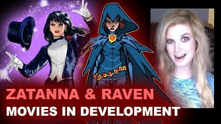 DCEU Zatanna & Raven Solo Movies in Development by Beyond The Trailer