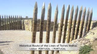 Torres Vedras Portugal  city photos gallery : Historical Route of the Lines of Torres Vedras, Lisbon (PORTUGAL)