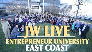 JW Live Entrepreneur University - East Coast