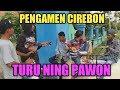 Download Lagu Turu Ning Pawon Pengamen Cirebon Mp3 Free