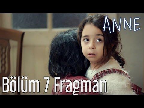 Anne 7. Bölüm Fragmanı