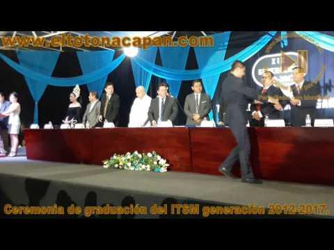 Ceremonia de graduación del ITSM generación 2012-2017