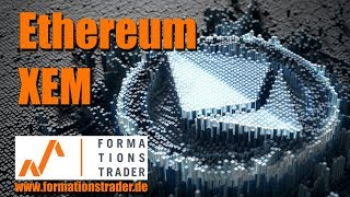 News und Prognosen: Ethereum, NEM