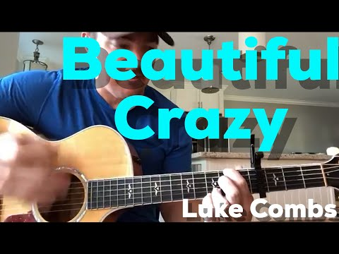 Video Beautiful Crazy | Luke Combs | Beginner Guitar Lesson download in MP3, 3GP, MP4, WEBM, AVI, FLV January 2017