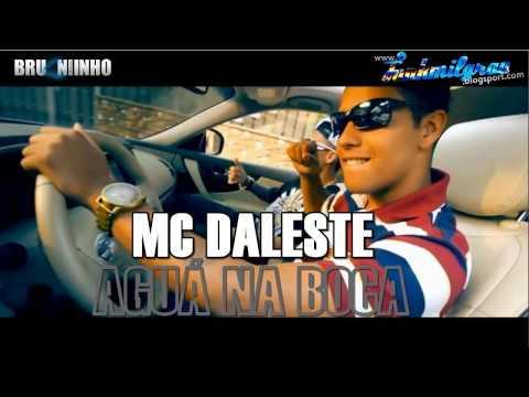 MC Daleste - Agua na Boca ♫♫ ((Lançamento Pesado 2013))