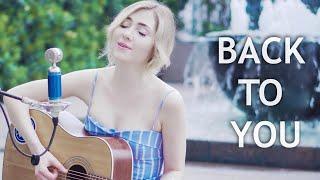 Video BACK TO YOU - SELENA GOMEZ (Lisa Weaver cover) MP3, 3GP, MP4, WEBM, AVI, FLV Juni 2018