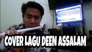 Video Deen Assalam cover suling paralon MP3, 3GP, MP4, WEBM, AVI, FLV Juni 2018