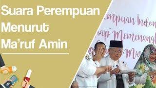 Video Ma'ruf Amin: Suara Perempuan Itu Hebat Punya Pengaruh Besar MP3, 3GP, MP4, WEBM, AVI, FLV September 2018