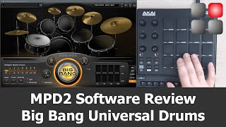 AKAI MPD 218 Software Review - Big Bang Universal Drums