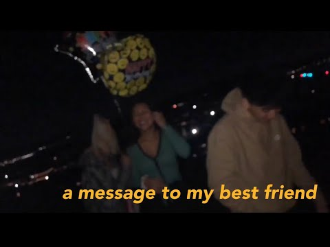 Friendship quotes - A message to my best friend: vlog