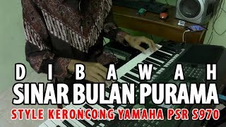 Keroncong Karaoke Di Bawah Sinar Bulan Purnama Style Yamaha PSR