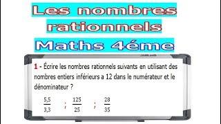 Maths 4ème - Les nombres rationnels Exercice 5