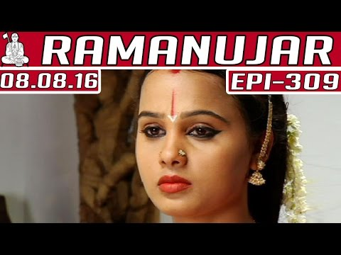 Ramanujar-Epi-309-08-08-2016-Kalaignar-TV