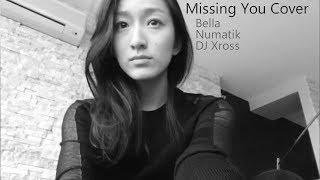 Video G Dragon Missing You [English Cover] Bella + Numatik + DJ Xross MP3, 3GP, MP4, WEBM, AVI, FLV Juni 2018