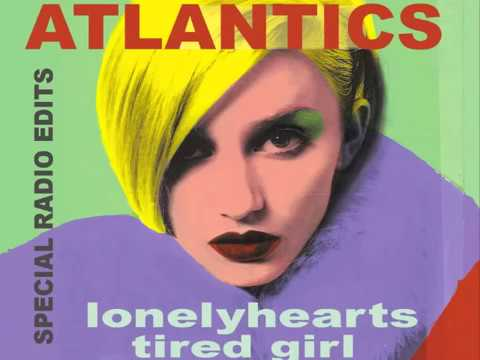 The Atlantics - Lonelyhearts - Digital Radio Edit of the Classic 1980 Boston PowerPop Hit