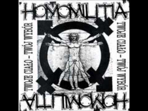 HOMOMILITIA - Twoje ciało, twój wybór  (FULL ALBUM)
