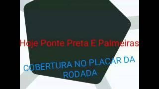 Ponte Preta E Palmeiras Hoje No Placar Da Rodada Melhor Pós Jogo