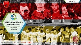 Video PSM MAKASSAR VS SRIWIJAYA FC. GOJEK TRAVELOKA LIGA 1 2017 MP3, 3GP, MP4, WEBM, AVI, FLV Mei 2017