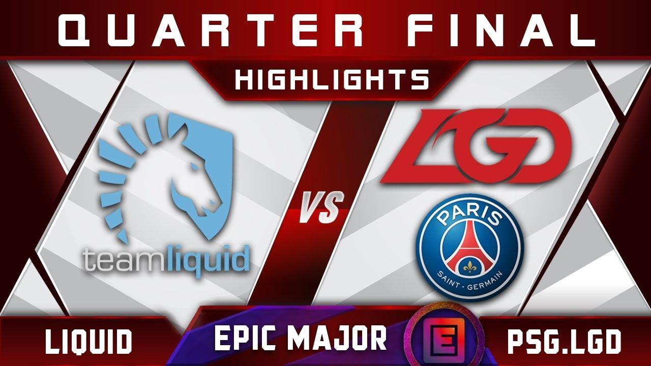 Liquid vs PSG.LGD [EPIC] Quarter Final EPICENTER Major 2019 Highlights Dota 2 - YouTube