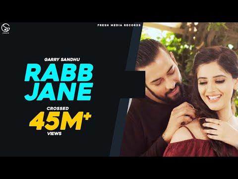 Video RABB JANE | Garry Sandhu ( full video song ) | Johny Vick & Vee | Latest Punjabi New Song 2017 download in MP3, 3GP, MP4, WEBM, AVI, FLV January 2017