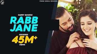 RABB JANE   Garry Sandhu ( full video song )   Johny Vick & Vee   Latest Punjabi New Song 2017