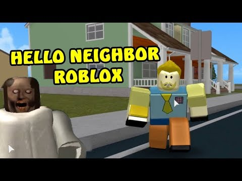 HELLO NEIGHBOR ROBLOX (видео)