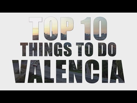 Top 10 Things to do in Valencia